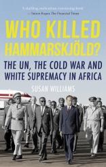 Who_Killed_Hammarskjold_Susan_Williams_PBK